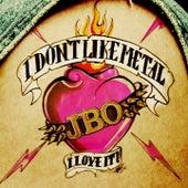 I don'T like metal - i love it! by J.B.O.