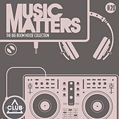 Music Matters - Episode 20 by Various Artists
