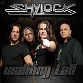 Walking Tall by Shylock