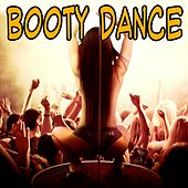 Booty Dance by Various Artists