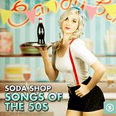 Soda Shop: Hits Of The 50s by Various Artists