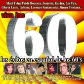 Viva los 60 (Los Éxitos en Español de los 60's) von Various Artists
