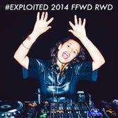 #Exploited 2014 Ffwd Rwd von Various Artists