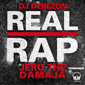 Real Rap by DJ Derezon