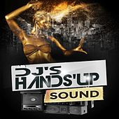 DJ's Hands Up Sound by Various Artists