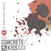Concrete Kiss by You Love Her Coz She's Dead