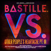 Bite Down (Bastille Vs. HAIM) by Bastille