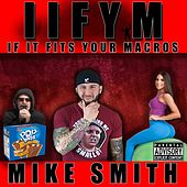 If It Fits Your Macros by Mike Smith