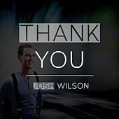 Thank You by Josh Wilson