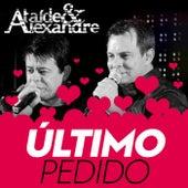 Úlitimo Pedido by Ataíde e Alexandre