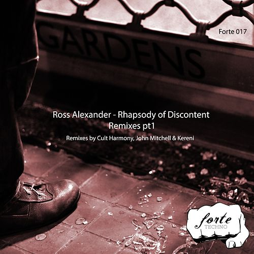 Rhapsody of Discontent - Remixes Pt1 - Single by Ross Alexander