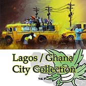 Lagos Ghana City Collection Vol.1 by Various Artists