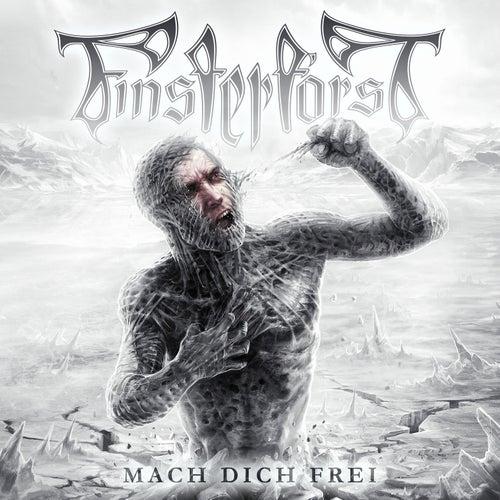 Mach Dich Frei! by Finsterforst