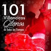 101 Villancicos Gitanos de Todos los Tiempos. Mix de Navidad por Rumbas y Flamenco by Various Artists