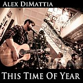 This Time of Year by Alex DiMattia