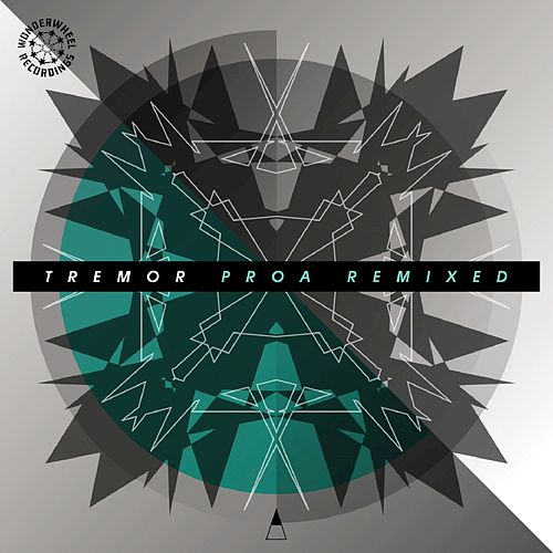 Proa Remixed by Tremor