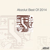 Abzolut Best Of 2014 by Various Artists