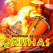 Bendición de los orishas by Various Artists