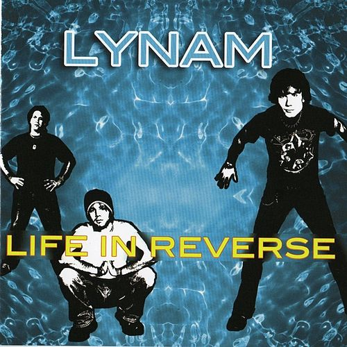 Life In Reverse by Lynam