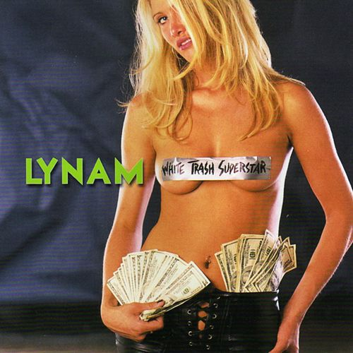 White Trash Superstar by Lynam