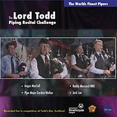 Lord Todd Piping Recital Challenge by Various Artists