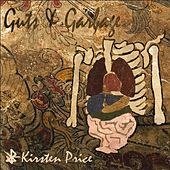 Guts & Garbage by Kirsten Price