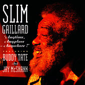 Anytime, Anyplace, Anywhere! by Slim Gaillard