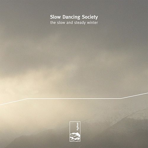The Slow And Steady Winter by Slow Dancing Society
