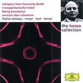 Henze:  Whispers from Heavenly Death; 5 Neapolitan Songs; Being Beauteous; Essay on Pigs by Various Artists