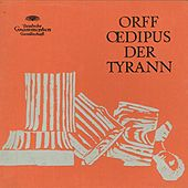 Orff: Oedipus Der Tyrann by Various Artists