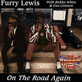 On The Road Again by Furry Lewis