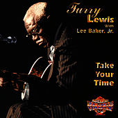 Take Your Time by Furry Lewis