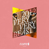 Flumo Very Very Beast 2012 by Various Artists