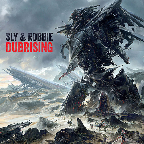 Sly & Robbie + Groucho Smykle - Dubrising by Sly and Robbie