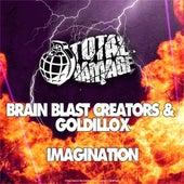 Imagination by BRAIN BLAST CREATORS and Goldillox