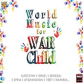 World Music for War Child by Various Artists