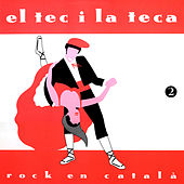 El Tec i la Teca 2 by Various Artists
