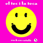 El Tec i la Teca 3 by Various Artists
