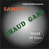 Chaud Gars by Samson