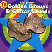 Golden Groups & Glitter Sounds by Various Artists