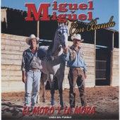El Moro y la Mora by Miguel Y Miguel
