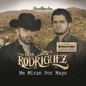 Me Miran por Mayo by Los Rodriguez de Sinaloa