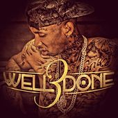 Well Done 3 - EP by Tyga