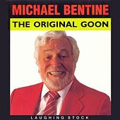 The Original Goon by Michael Bentine