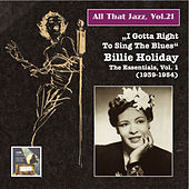 All That Jazz, Vol. 21: Billie Holiday, Vol. 1 (2014 Digital Remaster) by Billie Holiday