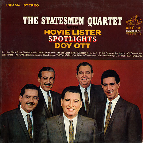 Spotlights Doy Ott by The Statesmen Quartet