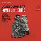 Cornfucius Say by Homer and Jethro