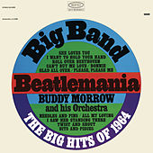 Play the Big Hits of '64 by Buddy Morrow