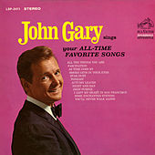 Sings Your All-Time Favorite Songs by John Gary