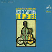 More of Everything by The Limeliters